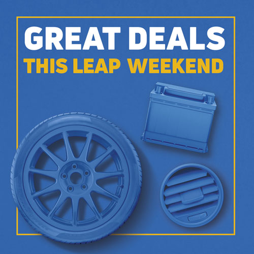 Great Leap Weekend offers on tyres, batteries and air con including 10% off when you buy 2 or more premium tyres*